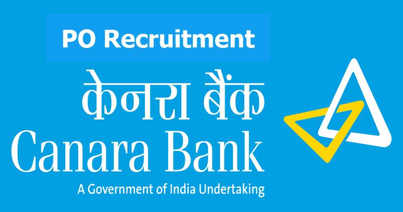 Canara Bank PO Recruitment 2018
